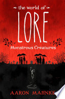 The World of Lore  Volume 1  Monstrous Creatures