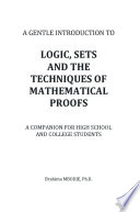 Logic  Sets and the Techniques of Mathematical Proofs