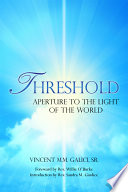 Threshold  Aperture to the Light of the World Book