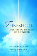 Pdf Threshold: Aperture to the Light of the World