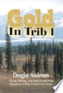 Gold in Trib 1