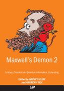 Maxwell's Demon 2 Entropy, Classical and Quantum Information, Computing Pdf/ePub eBook