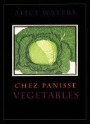 Chez Panisse Vegetables Book