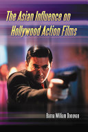 Pdf The Asian Influence on Hollywood Action Films Telecharger