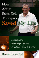 How Adult Stem Cell Therapies Saved My Life