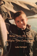 Who You Are and Where You Come From ebook