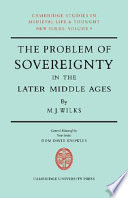 The Problem of Sovereignty in the Later Middle Ages  : The Papal Monarchy with Augustinus Triumphus and the Publicists
