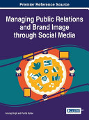 Managing Public Relations and Brand Image through Social Media