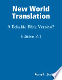 New World Translation A Reliable Bible Version