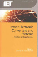 Power Electronic Converters and Systems