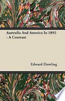 Australia and America in 1892 - A Contrast
