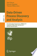 Data Driven Process Discovery And Analysis