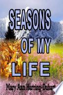 Season s of My Life Book