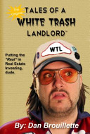 Tales of a White Trash Landlord