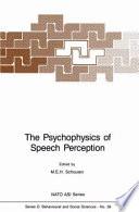 The Psychophysics of Speech Perception