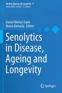 Senolytics in Disease  Ageing and Longevity