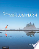 The Photographer's Guide to Luminar