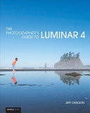 The Photographer s Guide to Luminar