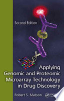 Applying Genomic and Proteomic Microarray Technology in Drug Discovery  Second Edition