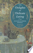 The Delights of Delicate Eating Book PDF