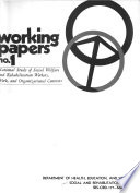 National Study of Social Welfare and Rehabilitation Workers, Work, and Organizational Contexts; Working Papers