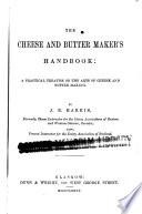 The Cheese and Butter Maker s Handbook Book