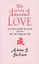 The Secrets of Abundant Love