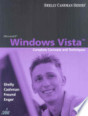 Microsoft Windows Vista: Complete Concepts and Techniques