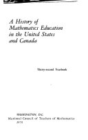 A History of Mathematics Education in the United States and Canada