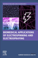 Biomedical Applications of Electrospinning and Electrospraying