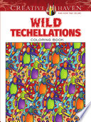 Creative Haven Wild Techellations Coloring Book