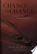 Chance and Change  : Ecology for Conservationists