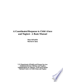A Coordinated Response to Child Abuse and Neglect