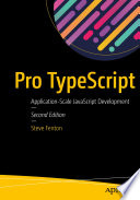 """Pro TypeScript: Application-Scale JavaScript Development"" by Steve Fenton"