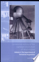 Centennial History of the Carnegie Institution of Washington  Volume 2  The Department of Terrestrial Magnetism