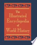 The Illustrated Encyclopedia of World History