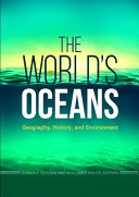 link to The world's oceans : geography, history, and environment in the TCC library catalog