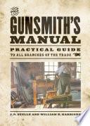 The Gunsmith S Manual