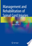 Management and Rehabilitation of Spinal Cord Injuries Book