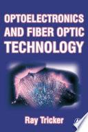 Optoelectronics and Fiber Optic Technology
