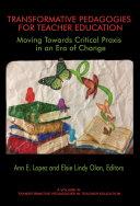 Transformative Pedagogies for Teacher Education