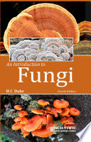 An Introduction To Fungi  4Th Ed