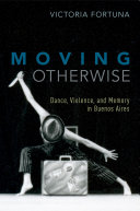Moving Otherwise
