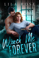 Pdf Wreck Me Forever