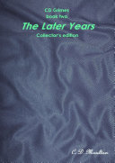 CD Grimes Mysteries book two: The Later Years Collector's edition