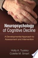 Neuropsychology of Cognitive Decline Book