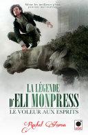 Le voleur aux esprits (La légende d'Eli Monpress*) ebook