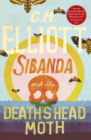 Sibanda and the Death s Head Moth