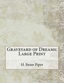 Graveyard of Dreams Book Online