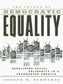 The Future Of Democratic Equality